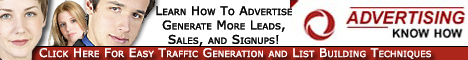 Advertising Know How - Traffic Generation and List Building Made Easy!